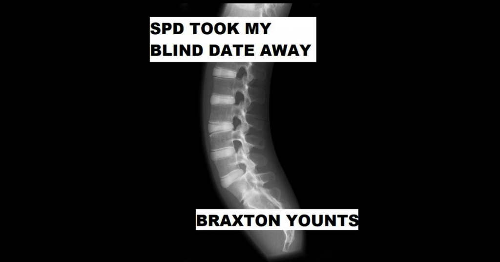 SPD TOOK MY BLIND DATE AWAY by Braxton Younts