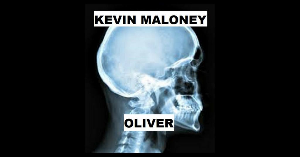 OLIVER by Kevin Maloney
