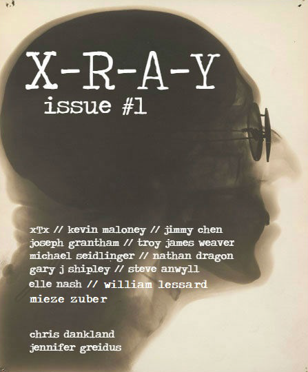 X-R-A-Y Literary Magazine Issue #1 March 2018