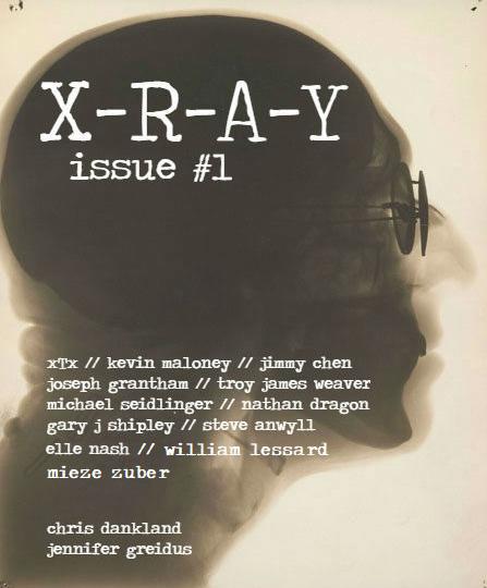 X-R-A-Y Literary Magazine Issue #1 March 2018
