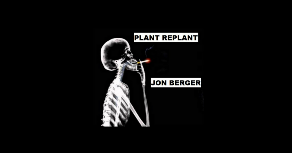 PLANT REPLANT by Jon Berger