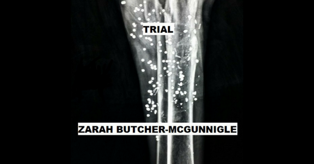 TRIAL by Zarah Butcher-McGunnigle