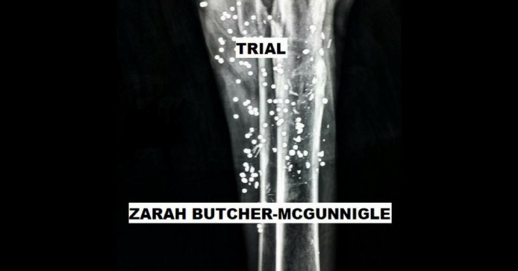 TRIAL by Zarah Butcher-McGunnigle