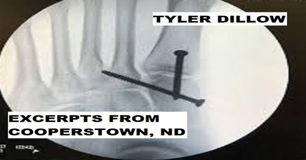 EXCERPTS FROM COOPERSTOWN, ND by Tyler Dillow
