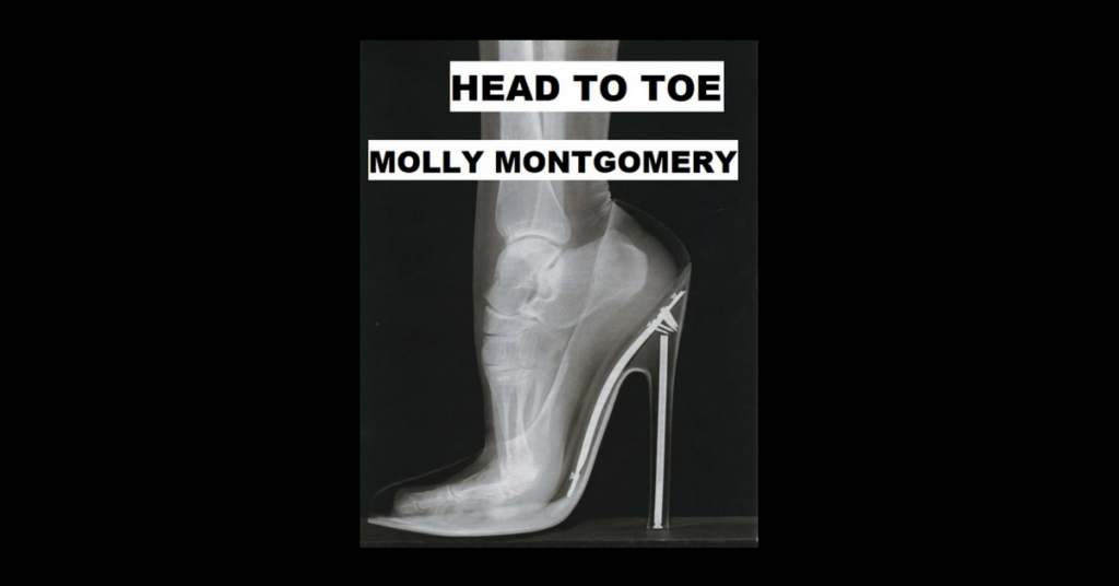 HEAD TO TOE by Molly Montgomery