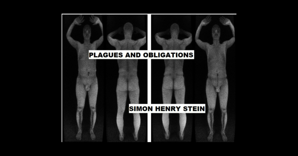 PLAGUES AND OBLIGATIONS by Simon Henry Stein