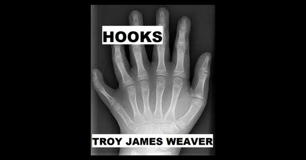 HOOKS by Troy James Weaver