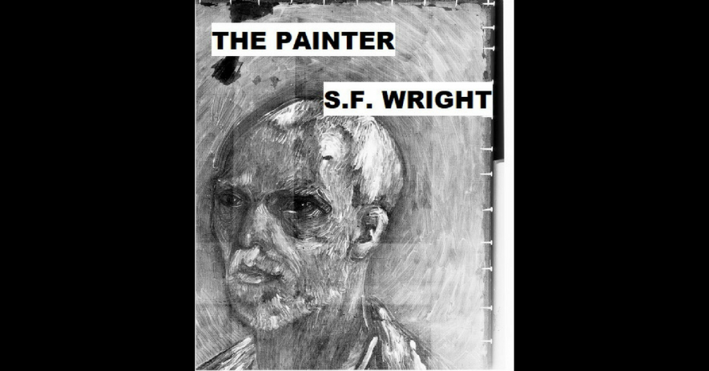 THE PAINTER by S.F. Wright