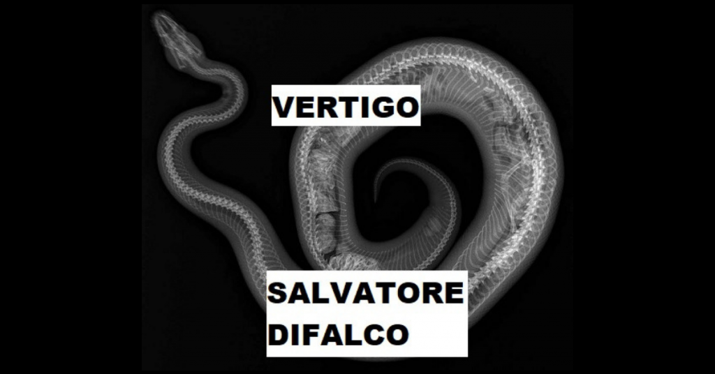 VÉRTIGO by Salvatore Difalco