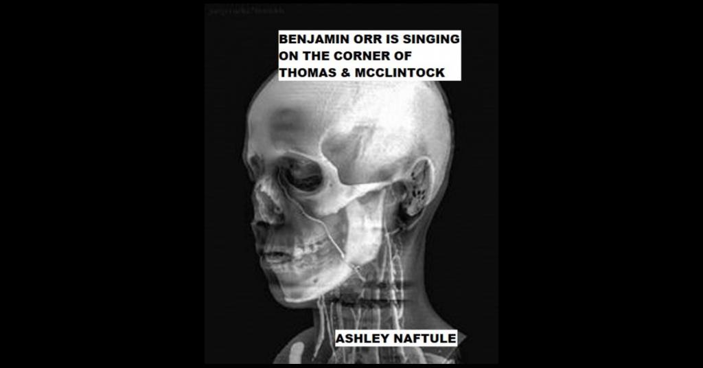 BENJAMIN ORR IS SINGING ON THE CORNER OF THOMAS & MCCLINTOCK by Ashley Naftule