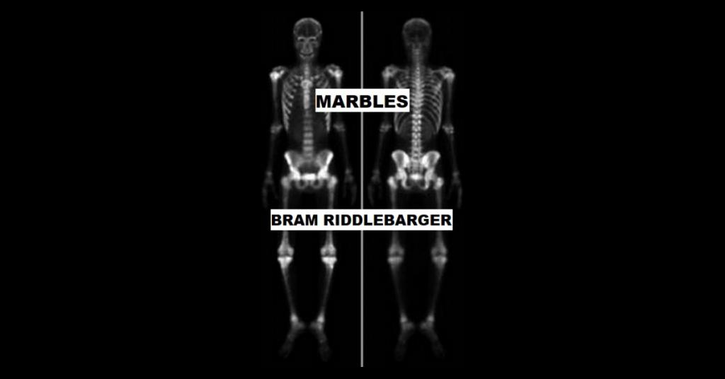 MARBLES by Bram Riddlebarger