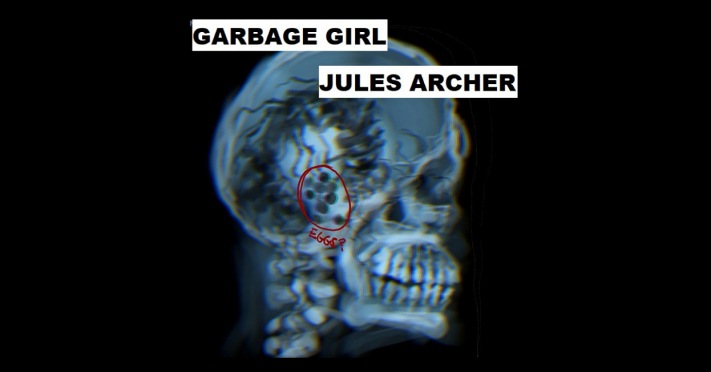 GARBAGE GIRL by Jules Archer