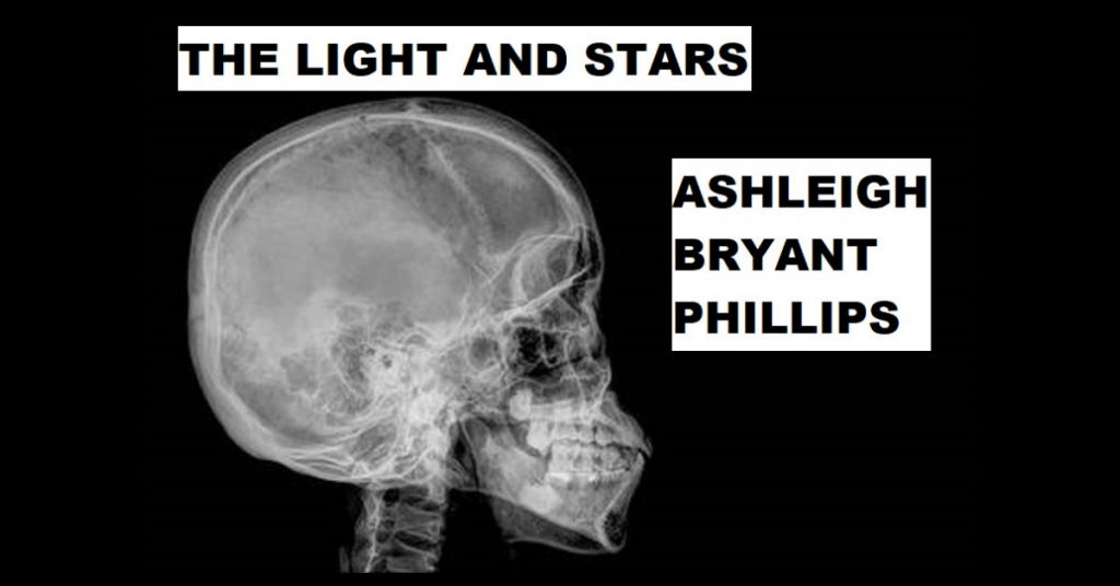 THE LIGHT AND STARS by Ashleigh Bryant Phillips