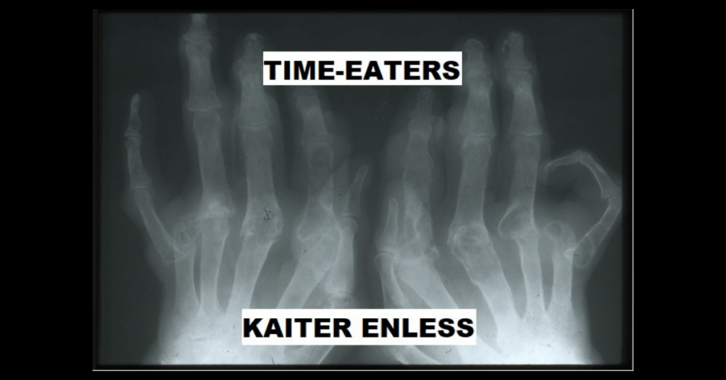 TIME-EATERS by Kaiter Enless
