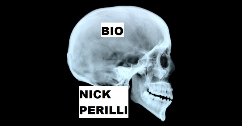 BIO by Nick Perilli