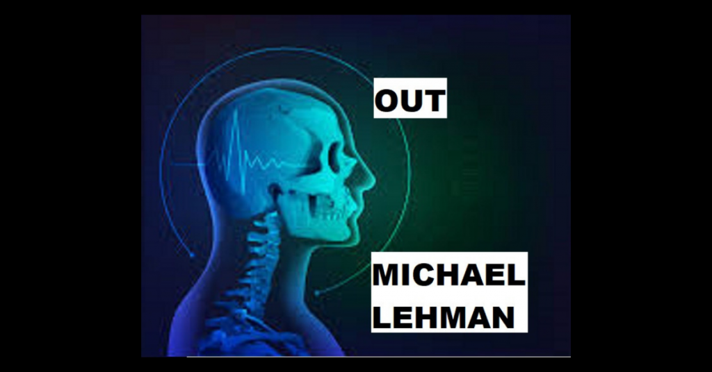 OUT by Michael Lehman