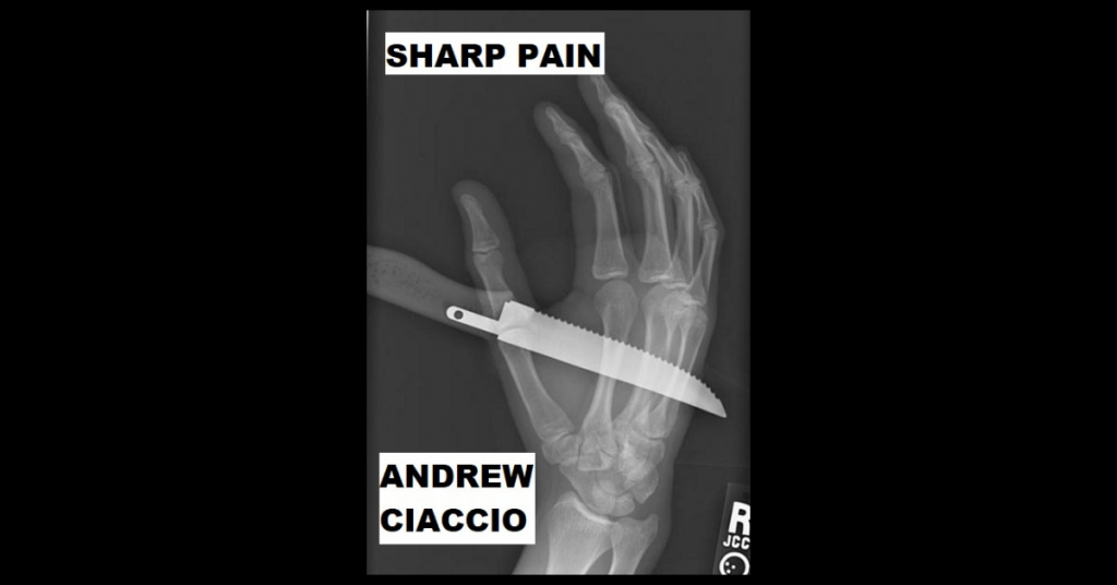 SHARP PAIN by Andrew Ciaccio