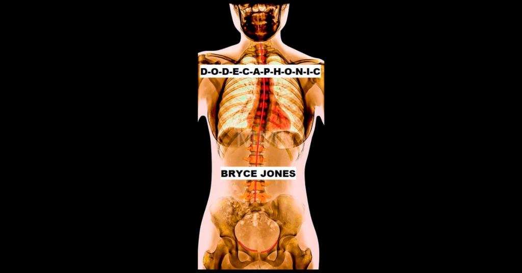 D-O-D-E-C-A-P-H-O-N-I-C by Bryce Jones
