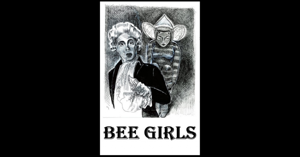 BEE GIRLS by Gregg Williard