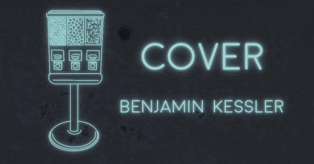 COVER by Benjamin Kessler