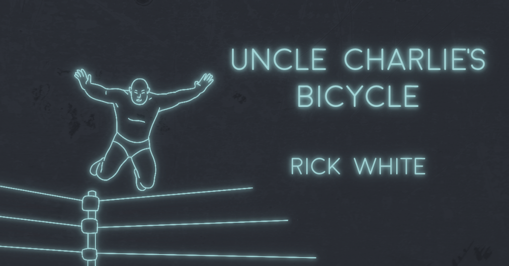 UNCLE CHARLIE'S BICYCLE by Rick White