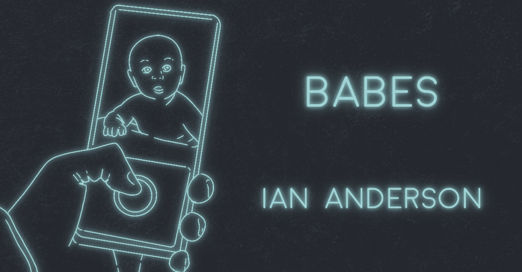 BABES by Ian Anderson