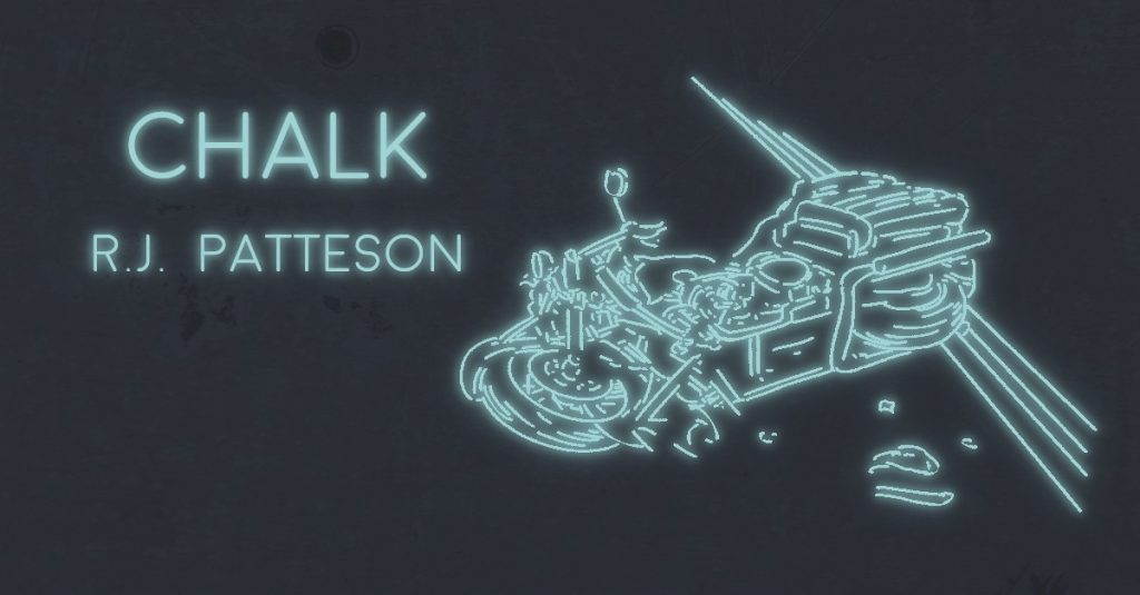 CHALK by R. J. Patteson