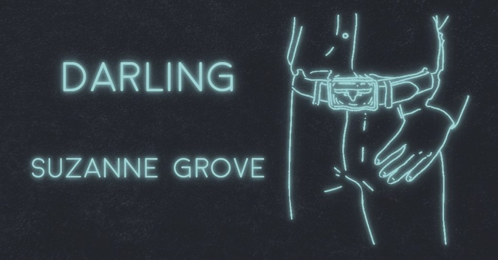 DARLING by Suzanne Grove