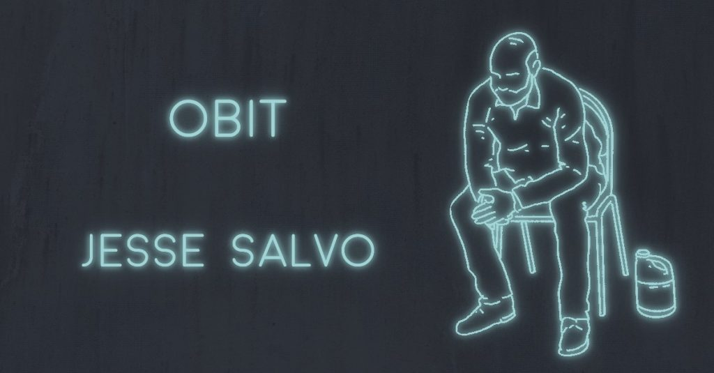 OBIT by Jesse Salvo