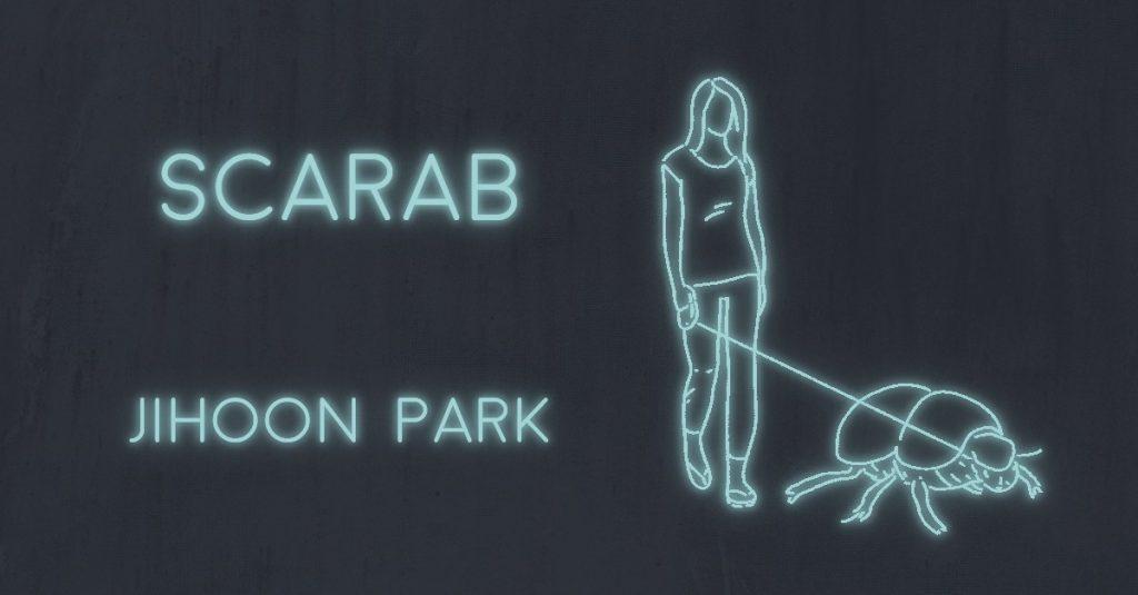 SCARAB by Jihoon Park