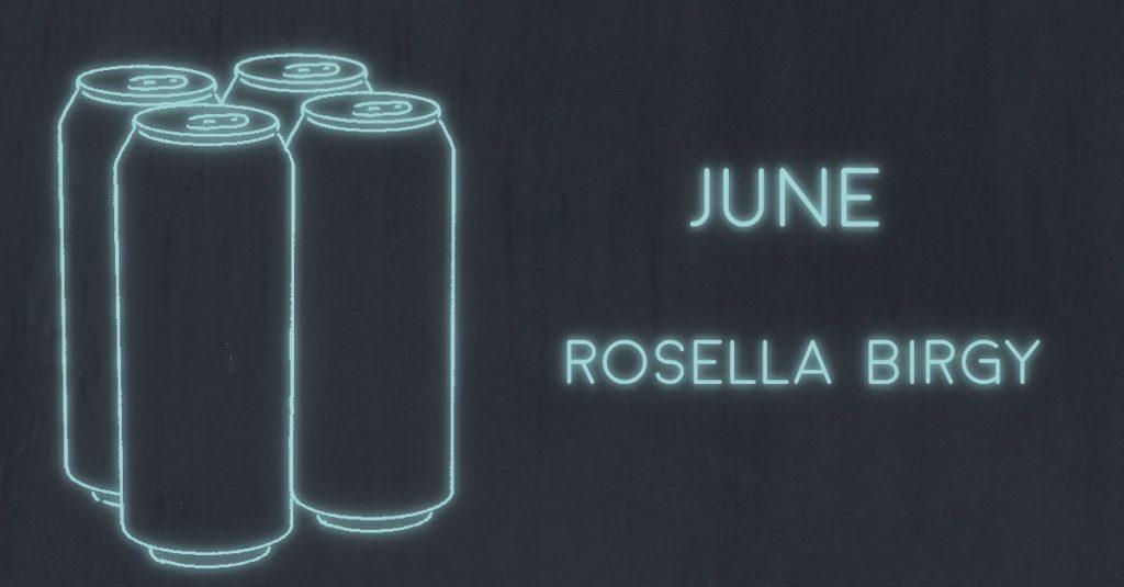 JUNE by Rosella Birgy