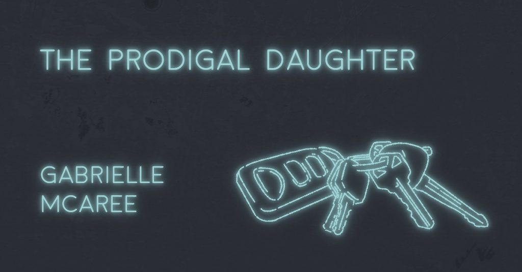 THE PRODIGAL DAUGHTER by Gabrielle McAree