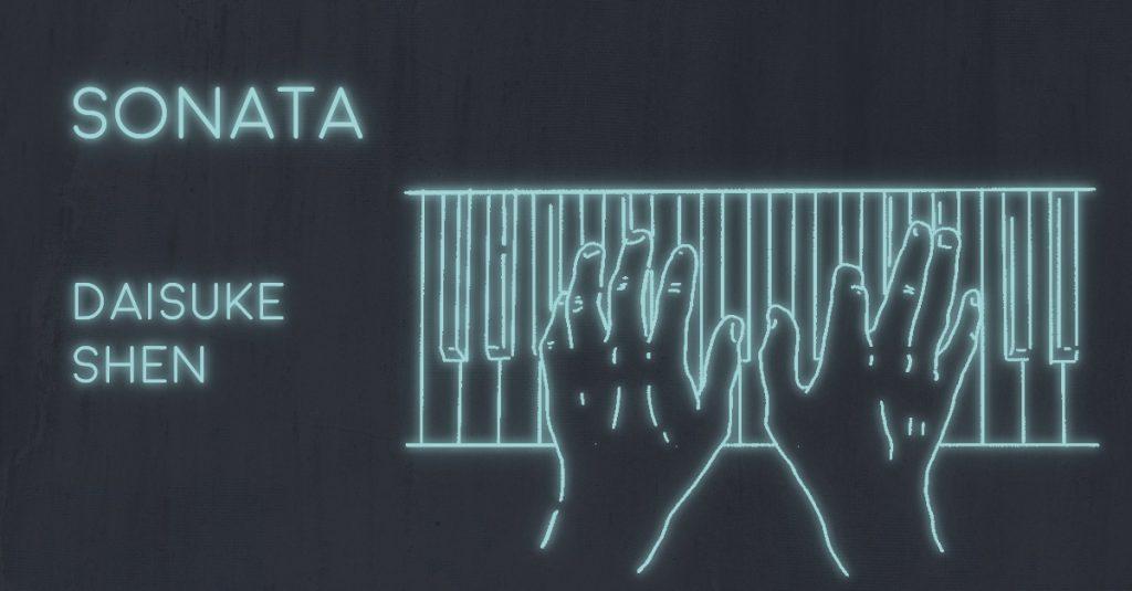 SONATA by Daisuke Shen