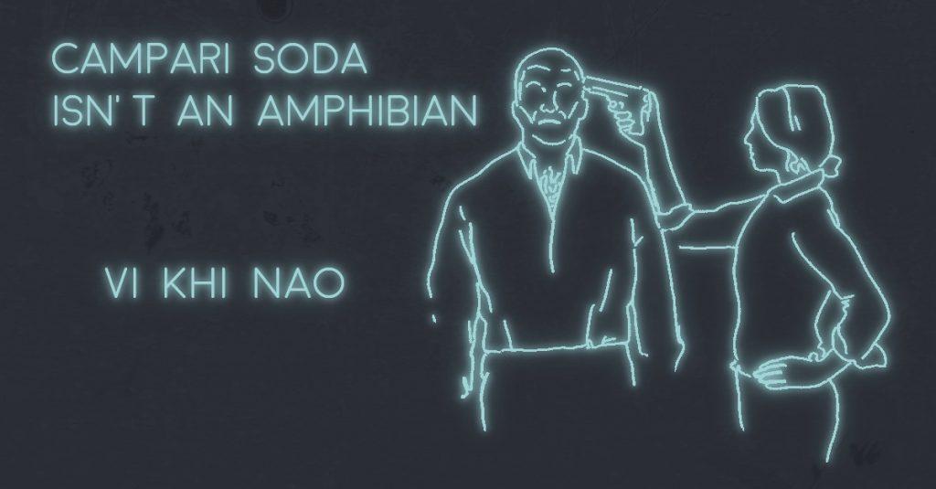 CAMPARI SODA ISN'T AN AMPHIBIAN by Vi Khi Nao