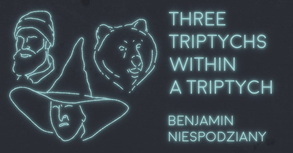 THREE TRIPTYCHS WITHIN A TRIPTYCH, OR: SPINACH PIE by Benjamin Niespodziany