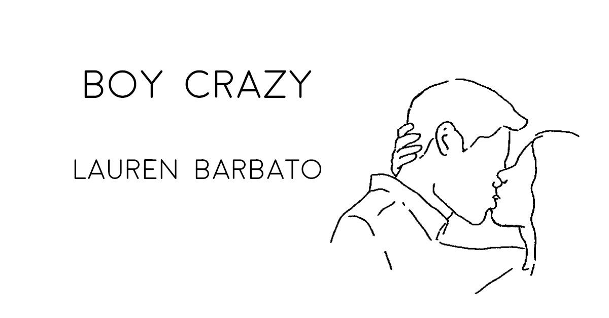 BOY CRAZY by Lauren Barbato